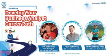 "Workshop ""Develop Your Business Analyst Career Path"" vào ngày 10/10 ở HCM"