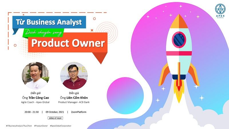 Webinar Từ IT Business Analyst dịch chuyển sang Product Owner